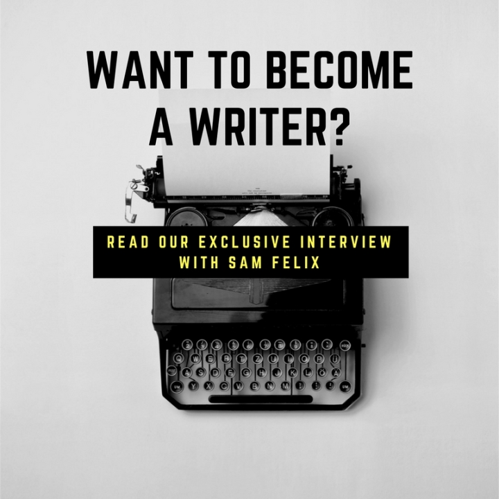 For the Love of Writing: Be For Beauty interviews Sam Felix – Part 1