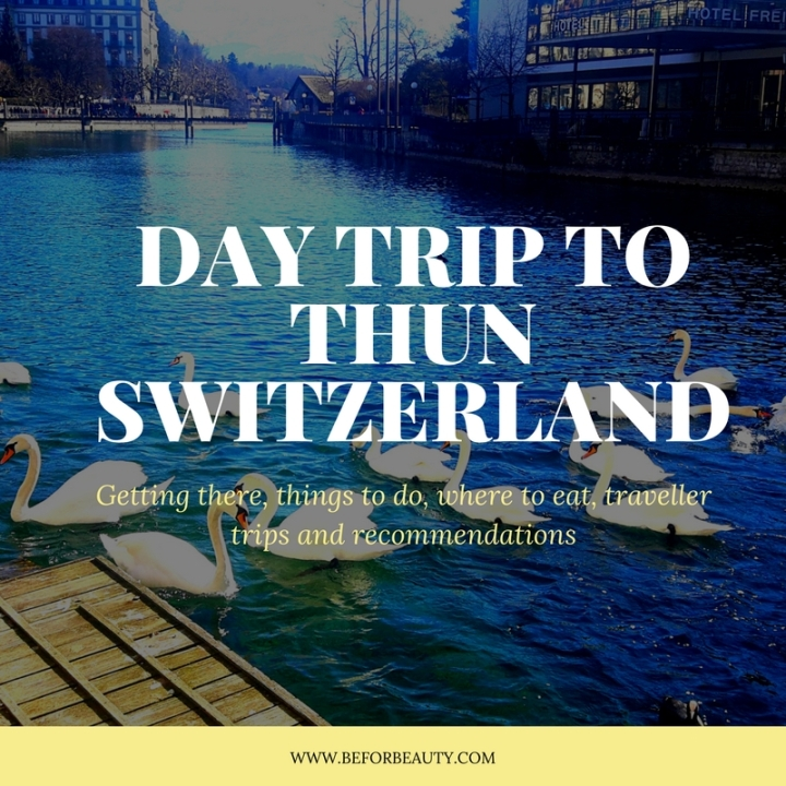 How Do Spend A Day In Thun, Switzerland