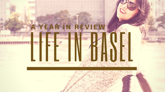 Family, Career And Life in Basel: A year in review!