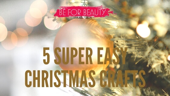 5 Easy Christmas Crafts You Can Try This Holiday Season