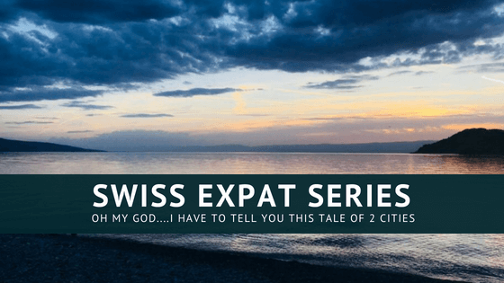 Swiss Expat Series: A Tale Of Two Cities, Basel andVevey