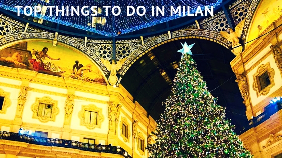 Top Things To Do In Milan, Italy