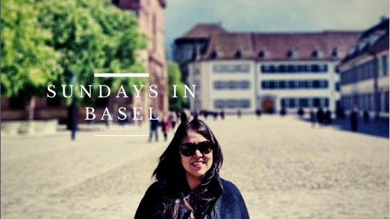 Sundays in Basel: Things to Do