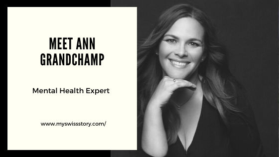 Meet our Mental Health Expert - Ann Grandchamp
