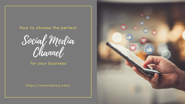 How to choose the perfect social media channels for yourbusiness?