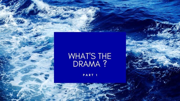 What's the Drama?