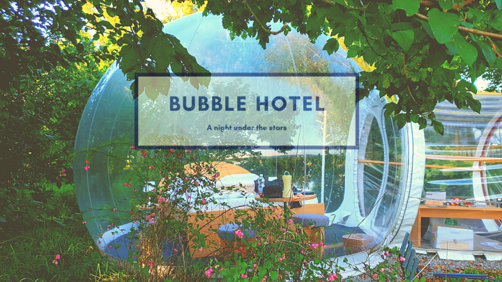 Bubble Hotel: A night under the stars