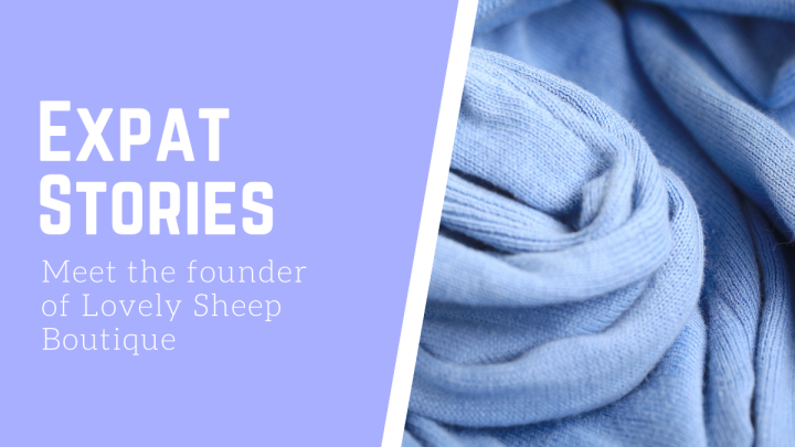 Expat Stories: Meet the founder of Lovely Sheep Boutique