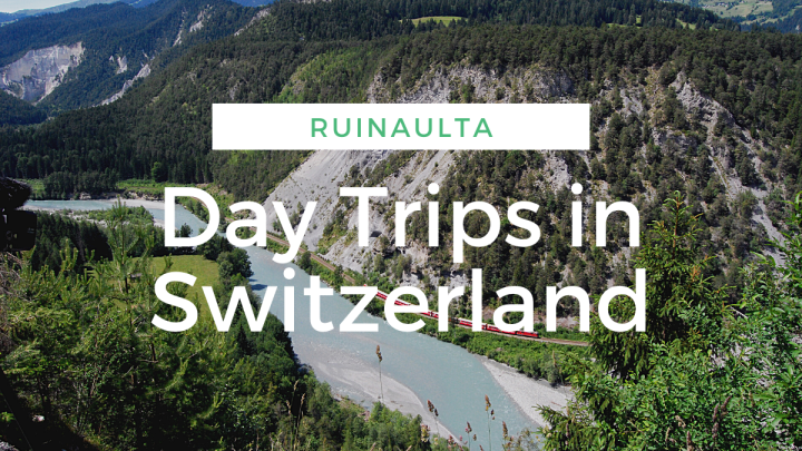 Ruinaulta – Day trips in Switzerland