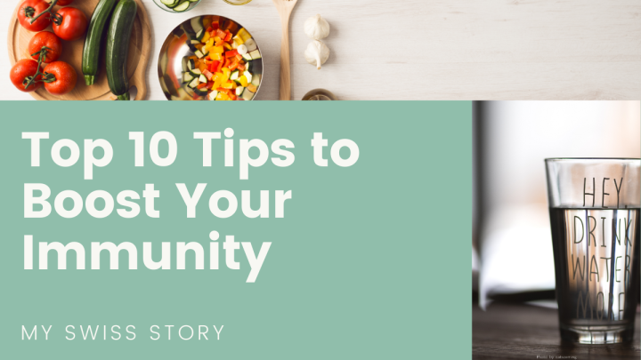 Top 10 Tips to Boost YourImmunity