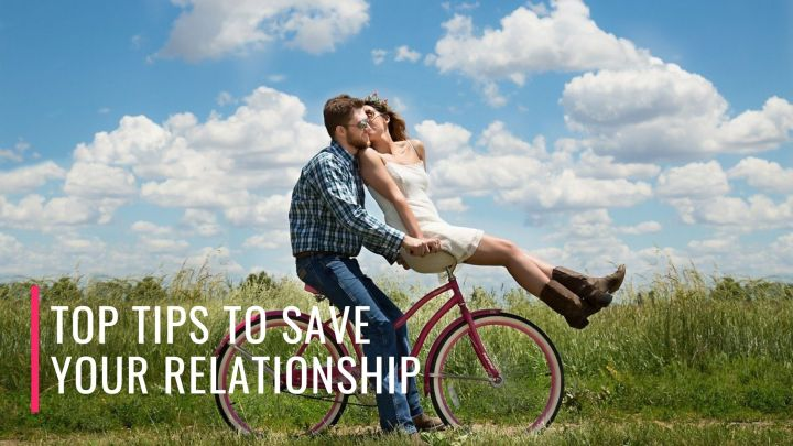 Top tips to save your relationship!