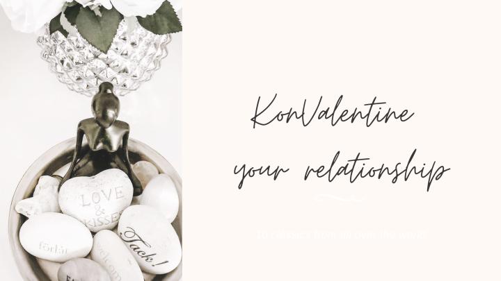 KonValentine your relationship