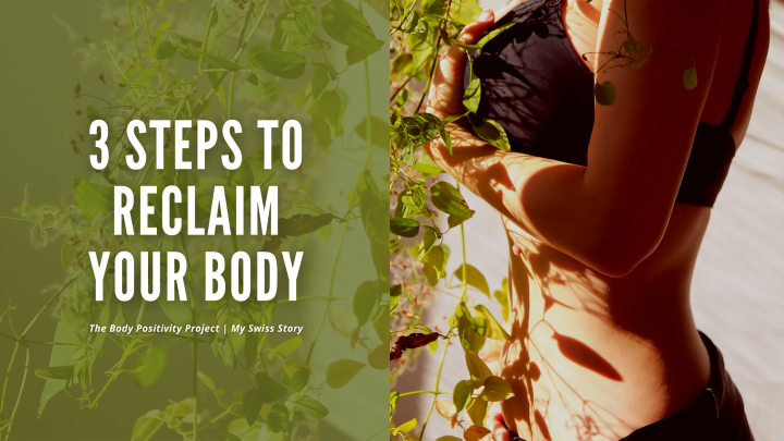 3 Steps to Reclaim Your Body