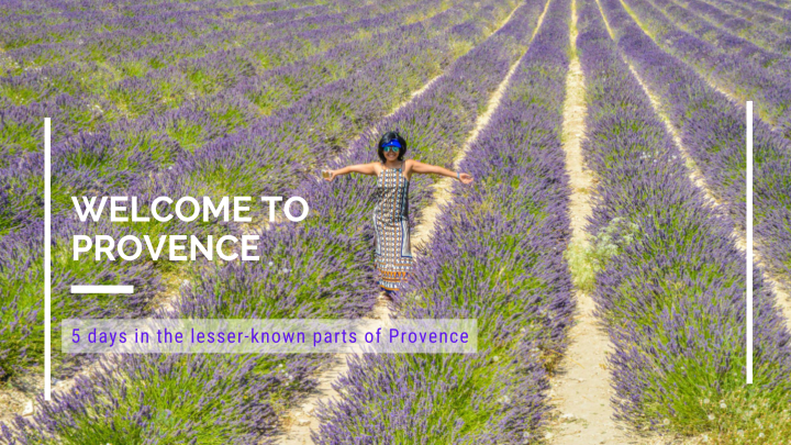 5 days in the lesser-known parts ofProvence