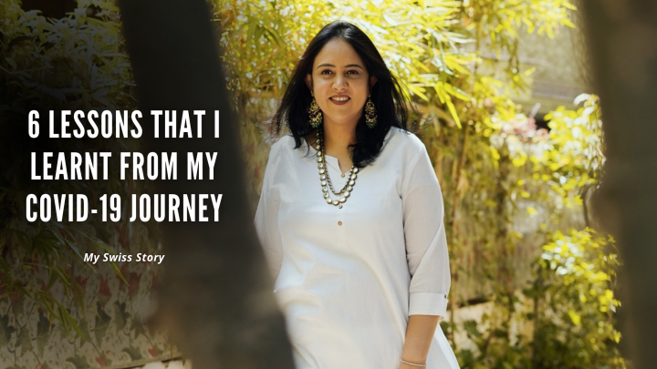 6 Lessons that I learnt from my COVID-19journey