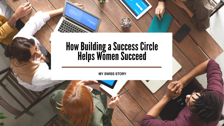How Building a Success Circle Helps WomenSucceed