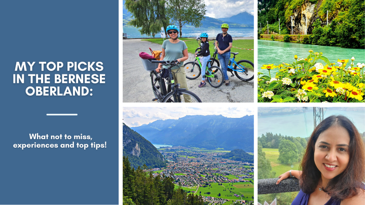 My top picks in the Bernese Oberland: What not to miss, experiences and toptips!