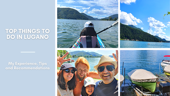Top Things to do in Lugano: My Experience, Tips andRecommendations