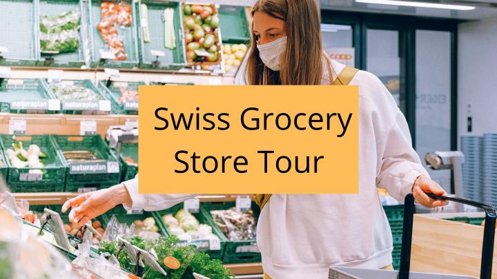 The Swiss Grocery StoreExperience